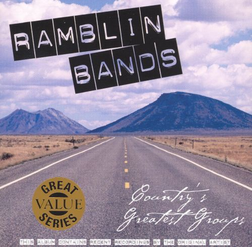 Ramblin' Bands: Country's Greatest Groups