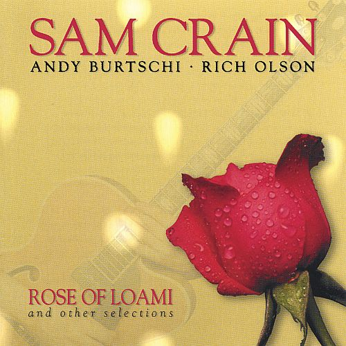 Rose of Loami and Other Selections