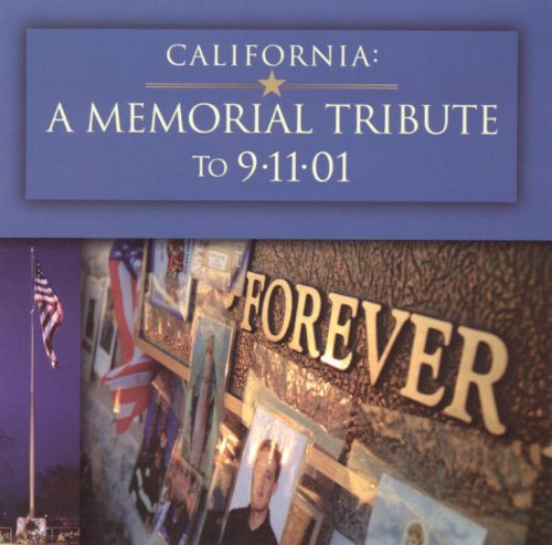 California: A Memorial Tribute