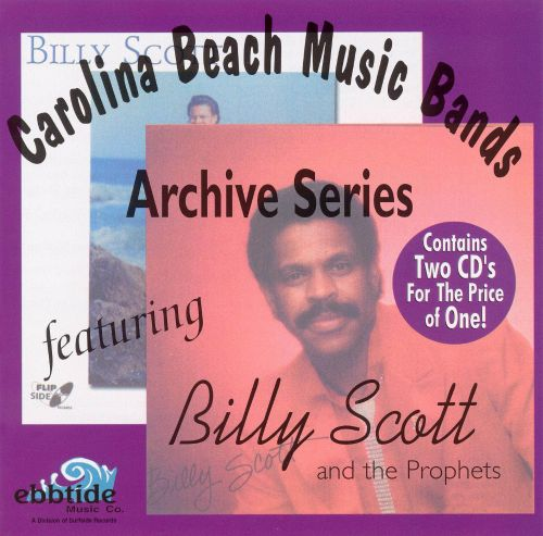 Carolina Beach Music Bands: The Archive Series Featuring Billy Scott & the Prophets
