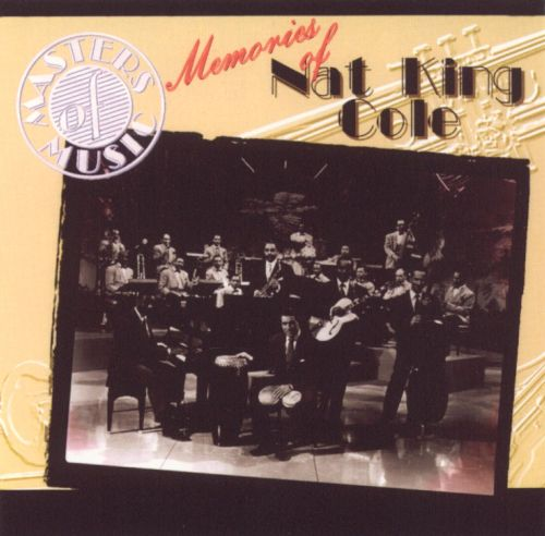 Memories of Nat King Cole