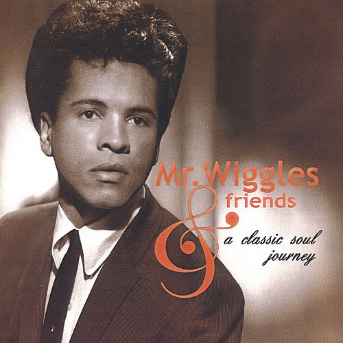 Mr. Wiggles and Friends: A Classic Soul Journey