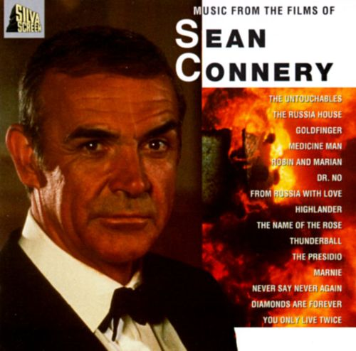 Music from the Films of Sean Connery [Silva Screen]