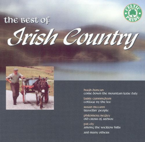 The Best of Irish Country [2 Discs]