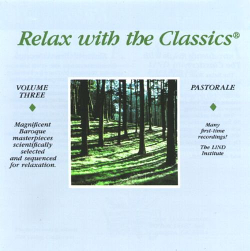 Relax With The Classics, Vol. 3: Pastorale