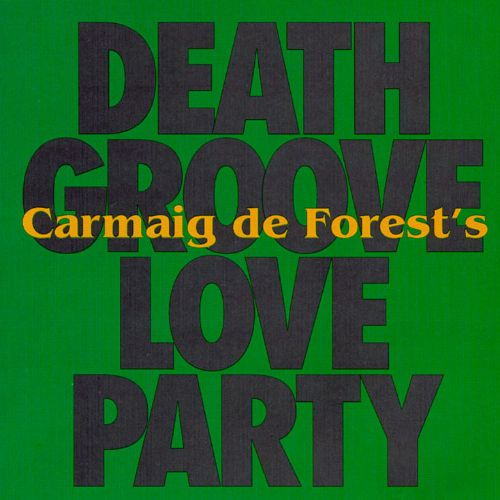 Death Groove Love Party