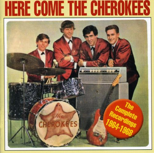 Here Come the Cherokees: Complete Recordings 1964-1968
