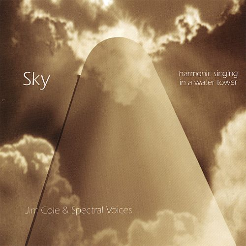 Sky: Overtone Singing In a Water Tower