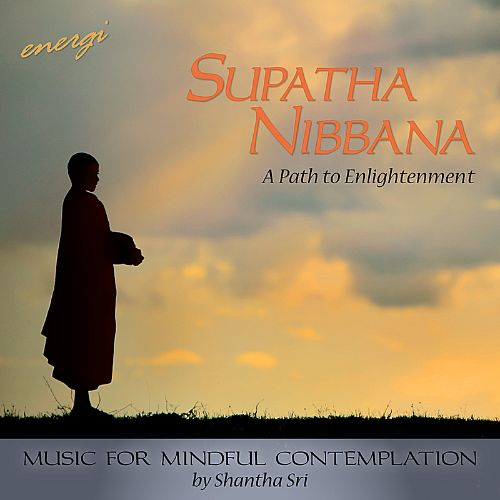 Supatha Nibbana: A Path to Enlightenment.
