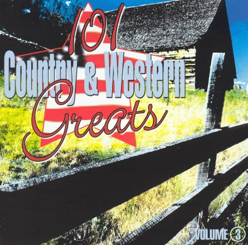 101 Country & Western Greats Volume 3
