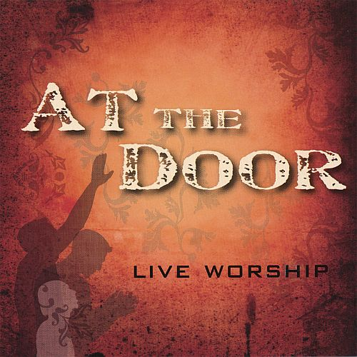 At the Door- Live Worship