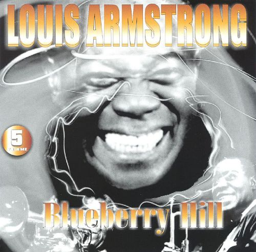 Louis Armstrong, Vol. 5: Blueberry Hill