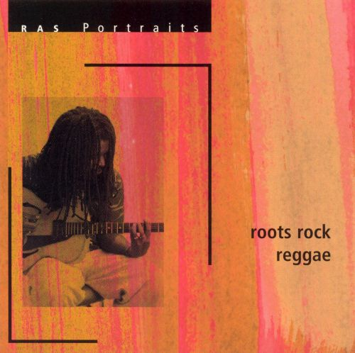 RAS Portraits: Roots Rock Reggae