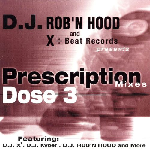 Prescription Mixes, Dose 3
