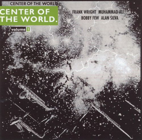 Center of the World, Vol. 1: Live 1972