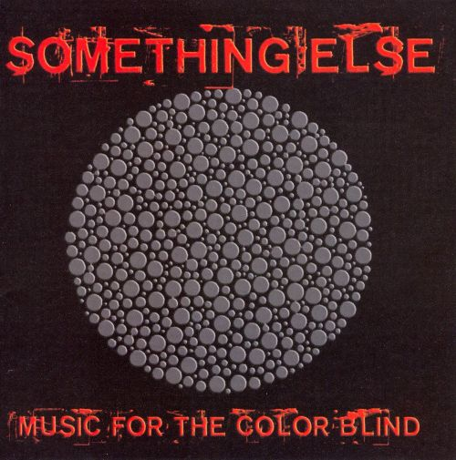 Something Else: Music For The Color Blind