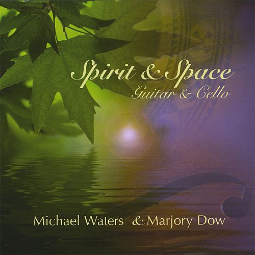 Spirit and Space, Guitar and Cello