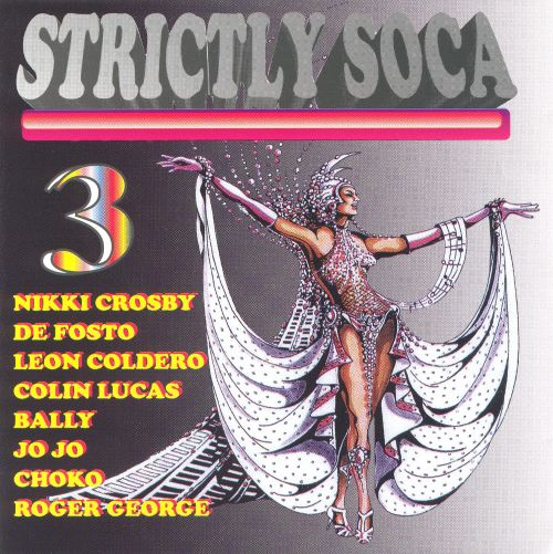 Strictly Soca, Vol. 3