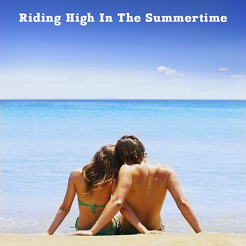 Riding High in the Summertime