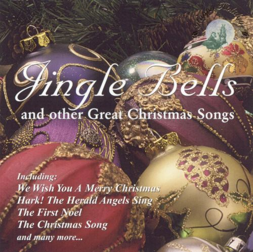 Jingle Bells & Other Great Christmas Songs