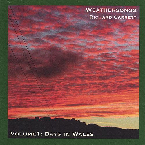 Weathersongs Volume 1: Days in Wales