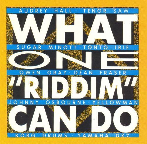 What One Riddim Can Do