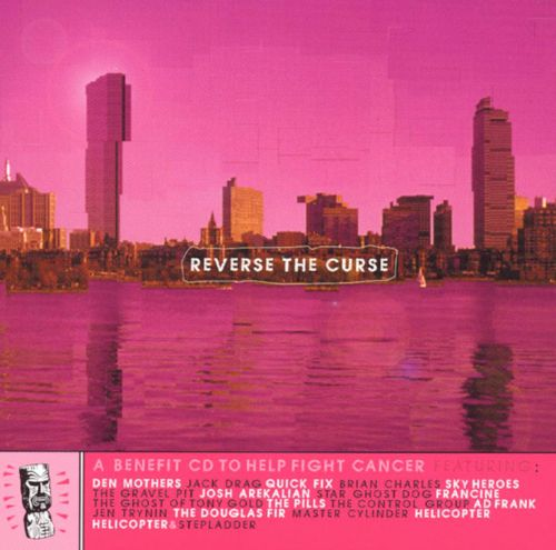 Reverse the Curse: A Benefit CD to Help Fight Cancer