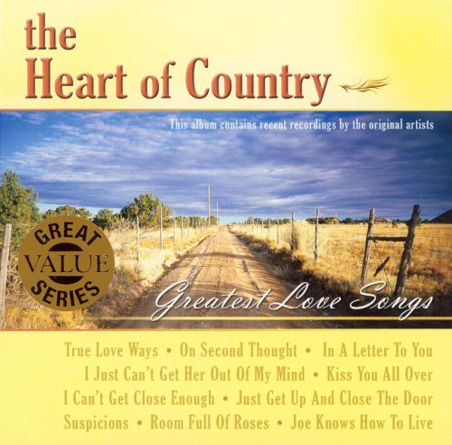 The Heart of Country: Greatest Love Songs