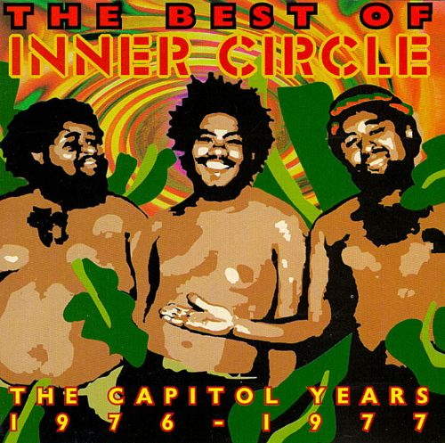 The Best of Inner Circle: The Capitol Years 1976-1977