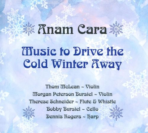 Music to Drive the Cold Winter Away