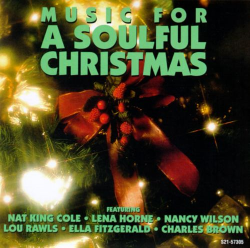 Music for a Soulful Christmas - Various Artists | Songs, Reviews ...