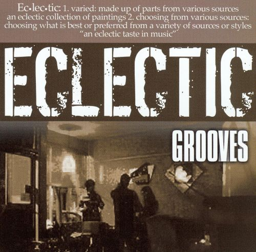 Eclectic Grooves