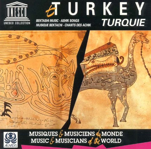 Turkey: Bektashi Music-Ashik Songs
