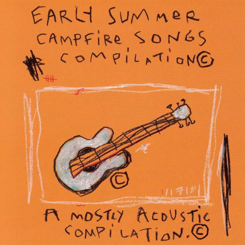 Early Summer Campfire Songs
