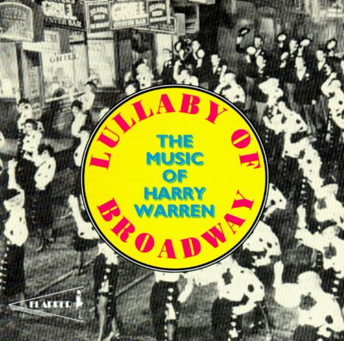 Lullaby of Broadway: The Music of Harry Warren [RCA Victor]