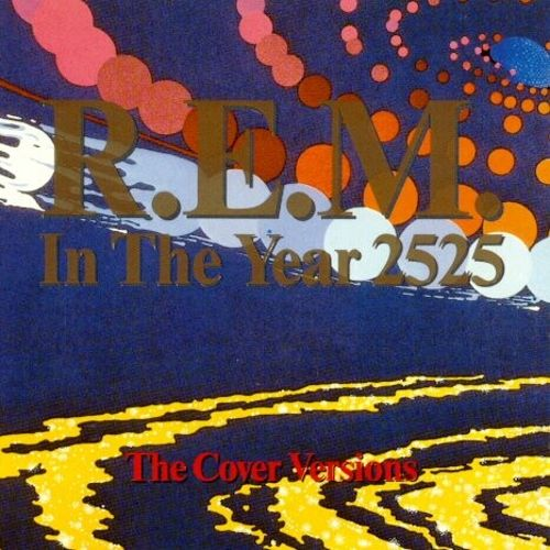 In the Year 2525: The Cover Versions
