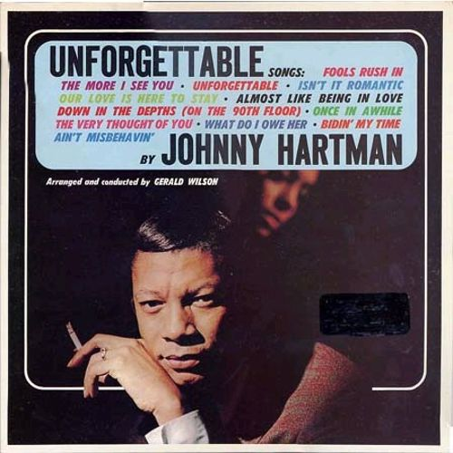 The Unforgettable Songs by Johnny Hartman
