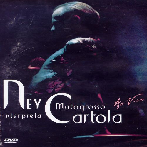 cd ney matogrosso interpreta cartola