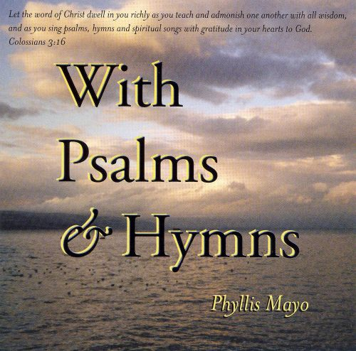 With Psalms and Hymns