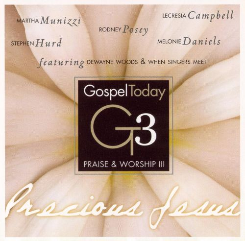 Gospel Today Presents: Praise and Worship, Vol. 3