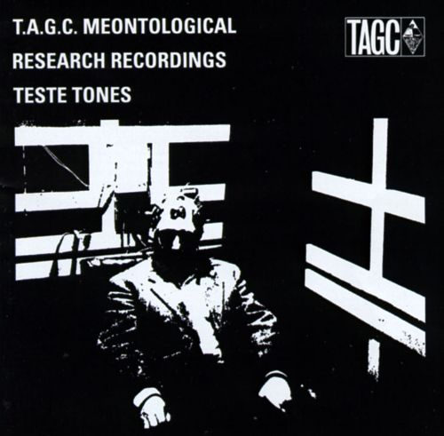 Meontological Research Recordings: Teste Tones