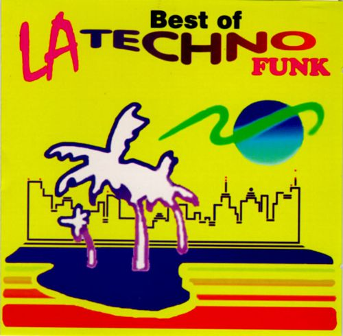 The Best of LaTechno Funk