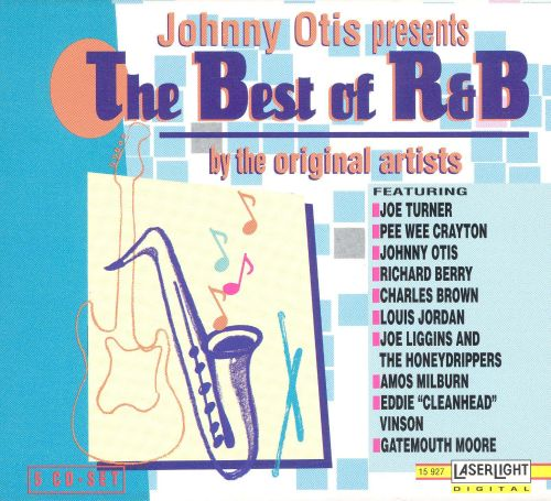 Johnny Otis Presents the Best of R&B by the Original Artists