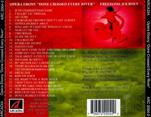 Done Crossed Every River: Freedom's Journey