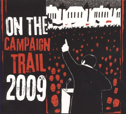 On the Campaign Trail 2009