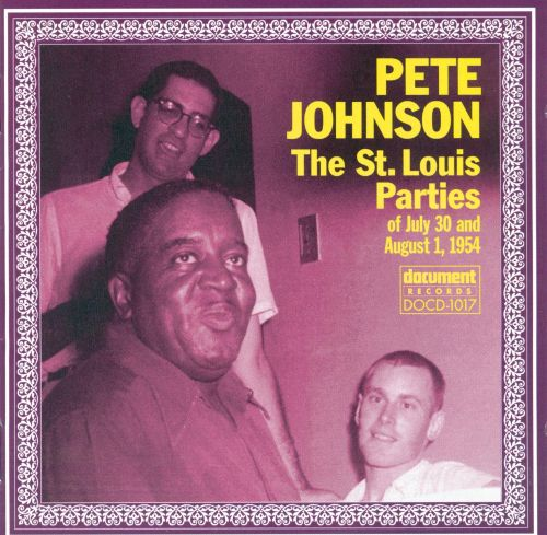 st louis parties of july 20 august 1 1954 pete johnson songs