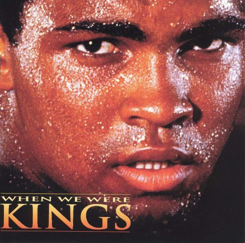When We Were Kings - Original Soundtrack | Songs, Reviews, Credits | AllMusic