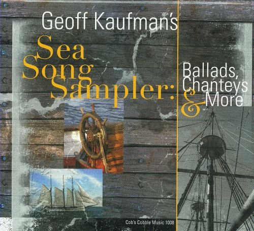 Sea Song Sampler: Ballas, Chanteys & More