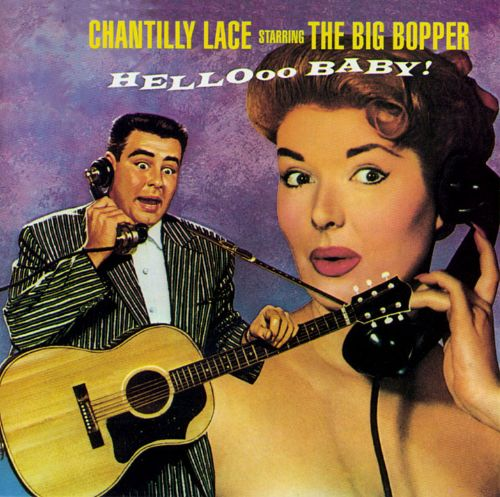 Chantilly Lace The Big Bopper Songs Reviews Credits