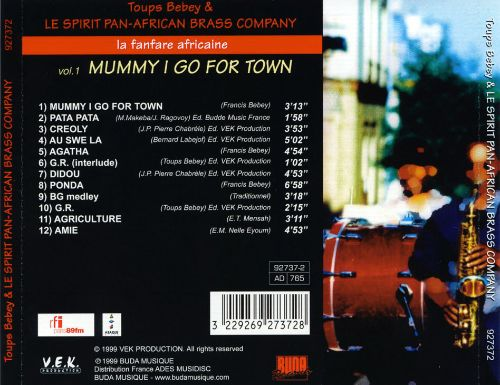 La Fanfare Africaine: Mummy I Go for Town, Vol. 1